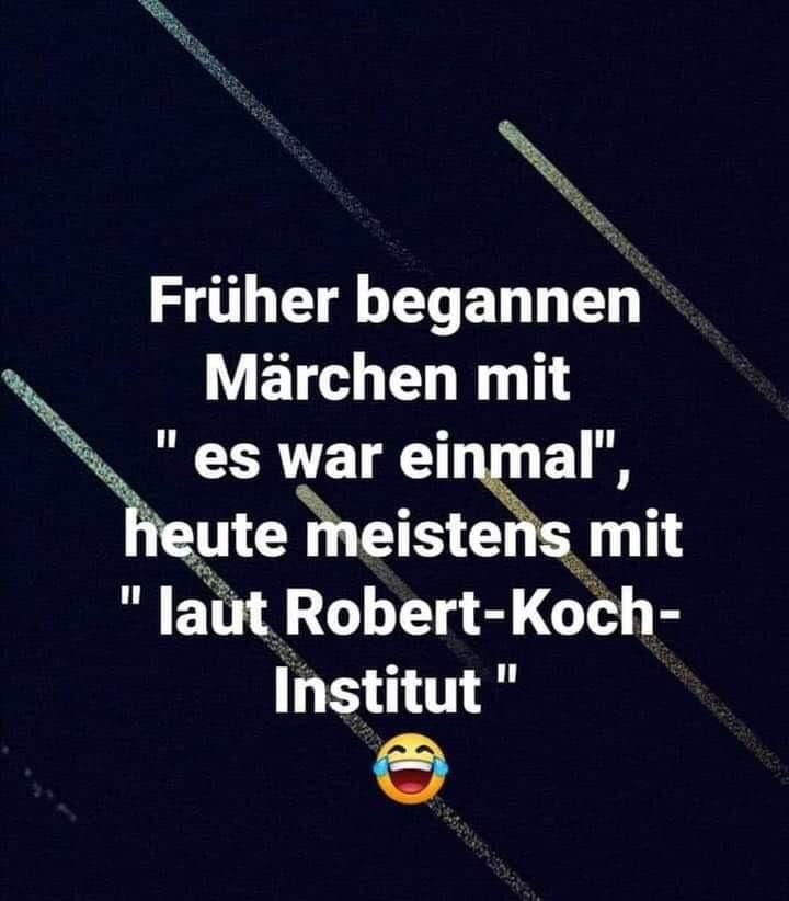 """Früher begannen Märchen mit """"es war einmal"""", heute meistens mit """"laut Robert-Koch-Institut"""""""